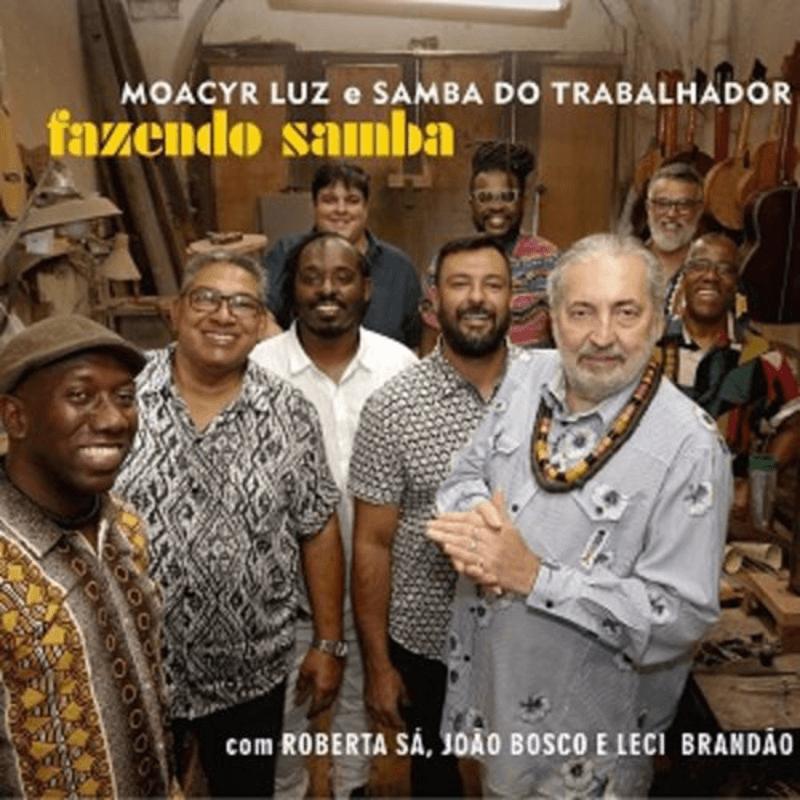 CD - Moacyr Luz e Samba do Trabalhador - Fazendo Samba  - BISCOITO FINO