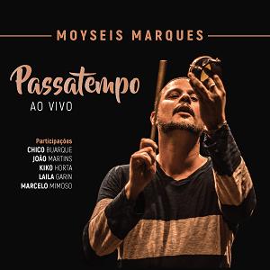 CD - Moyseis Marques - PassaTempo Ao Vivo