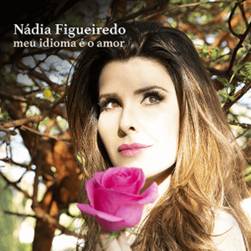 CD - Nádia Figueiredo - Meu Idioma é o Amor