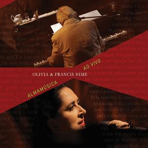 CD - Olivia Hime e Francis Hime - Almamúsica Ao Vivo