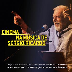 CD - Sérgio Ricardo - Cinema na Música Ao Vivo