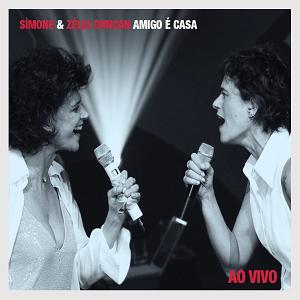 CD - Simone & Zélia Duncan - Amigo é Casa Ao Vivo
