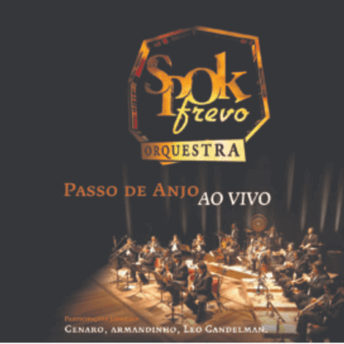 CD - Spok Frevo Orquestra - Passo de Anjo Ao Vivo  - BISCOITO FINO