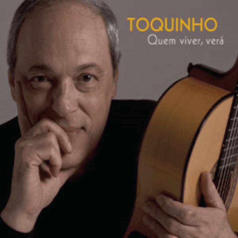CD - Toquinho - Quem Viver Verá  - BISCOITO FINO