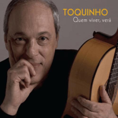 CD - Toquinho - Quem Viver Verá