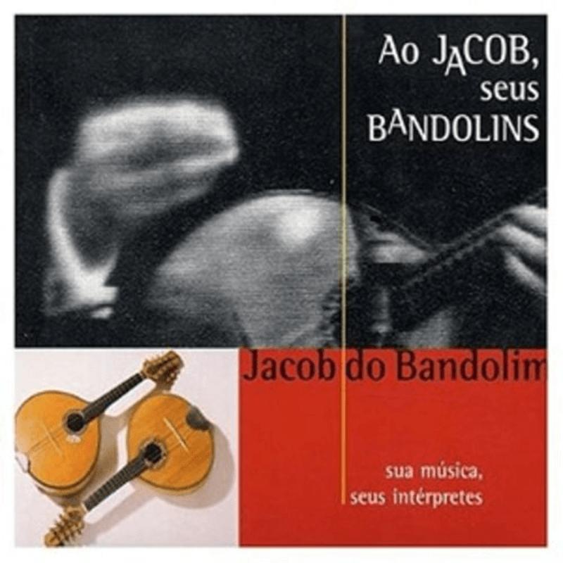 CD - Vários Artistas - Ao Jacob, seus Bandolins  - BISCOITO FINO