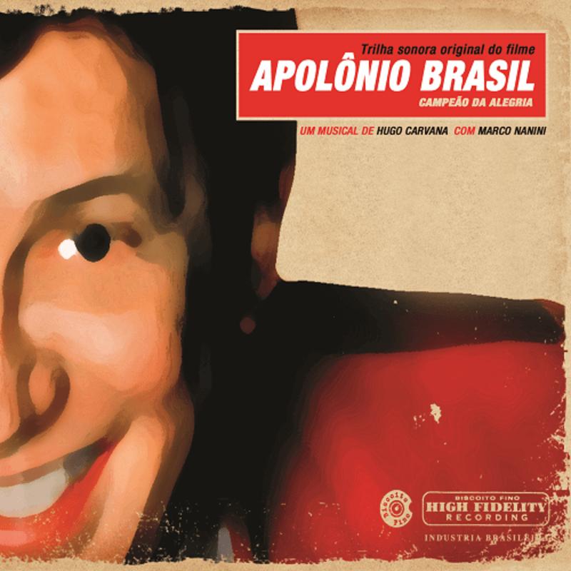 CD - Vários Artistas - Apolônio Brasil, Campeão da Alegria - Trilha Sonora Original do Filme - Um Musical de Hugo Carvana com Marco Nanini