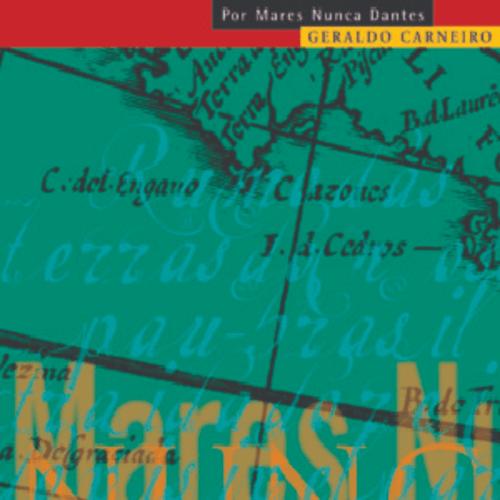 CD - Vários Artistas - Geraldo Carneiro - Por Mares Nunca Dantes  - BISCOITO FINO