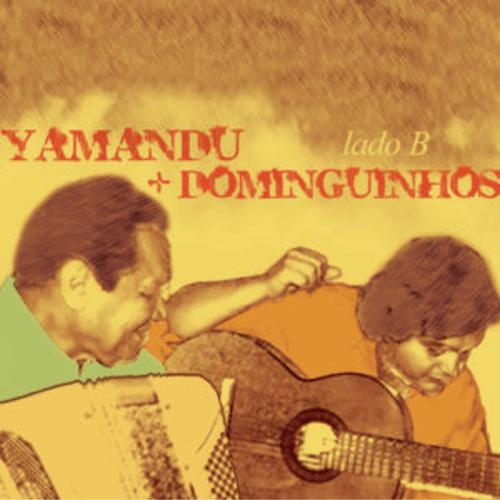 CD - Yamandu Costa e Dominguinhos - Lado B