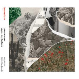 CD - Zélia Duncan & Jaques Morelenbaum - Interpretam Milton Nascimento - Invento Mais