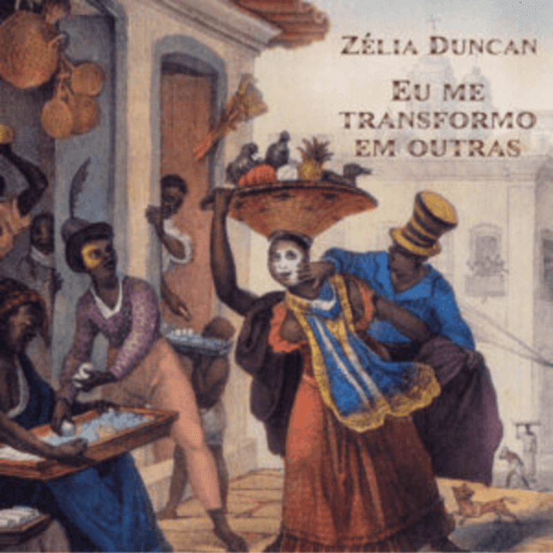 CD - Zélia Duncan - Eu me Transformo em Outras