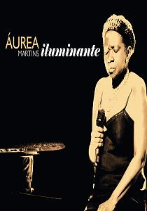 DVD - Áurea Martins - Iluminante
