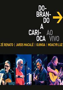 DVD - Dobrando a Carioca - Dobrando a Carioca - AO VIVO
