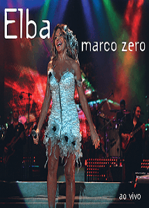 DVD - Elba Ramalho - Marco Zero - ao vivo