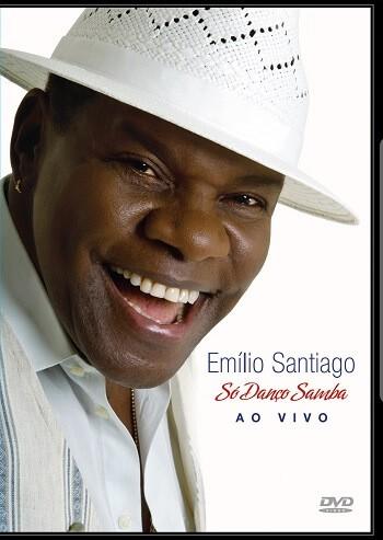 DVD - Emílio Santiago - Só danço samba Ao Vivo
