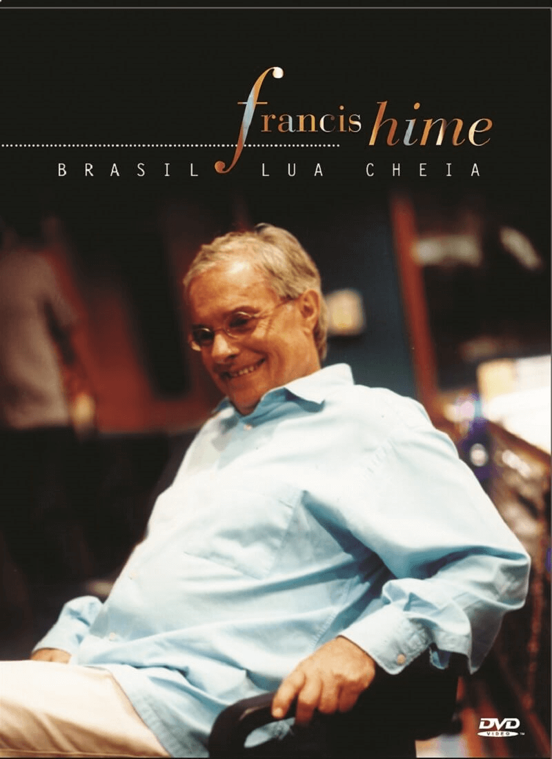 DVD - Francis Hime - Brasil Lua Cheia