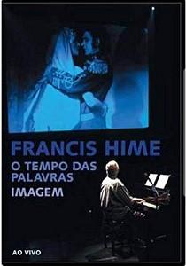 DVD - Francis Hime - O Tempo das Palavras ... Imagem Ao Vivo