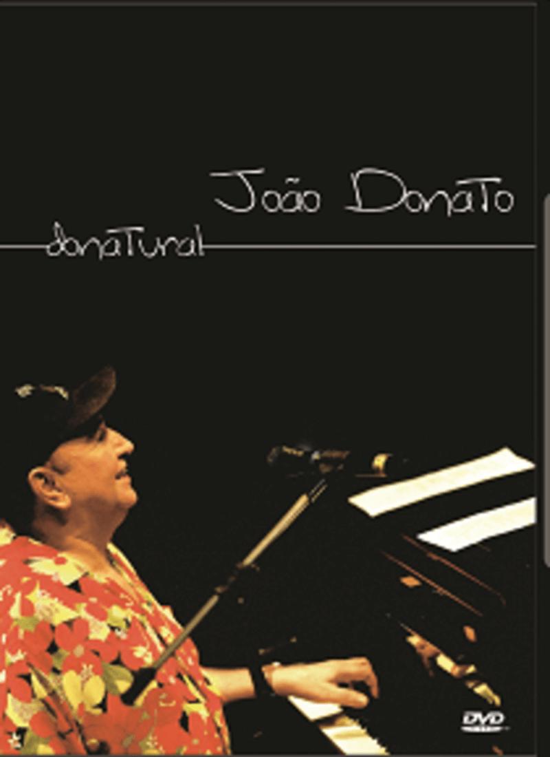 DVD - João Donato - Donatural  - BISCOITO FINO