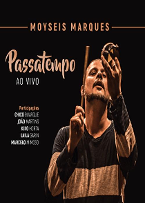 DVD - Moyseis Marques - PassaTempo Ao Vivo  - BISCOITO FINO