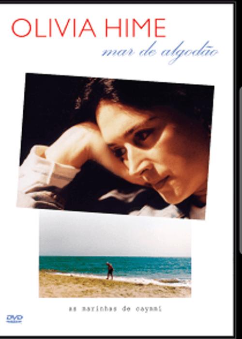 DVD - Olivia Hime - Mar de Algodão  - BISCOITO FINO