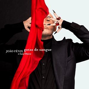 João Fênix - Gotas de Sangue