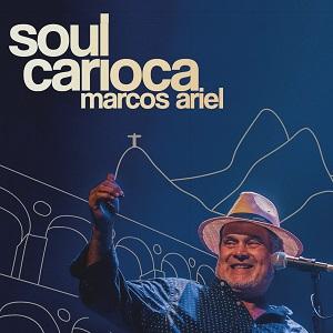 Marcos Ariel - Soul Carioca  - BISCOITO FINO