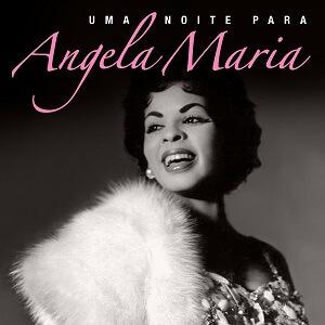 Vários Artistas - Uma Noite para Angela Maria