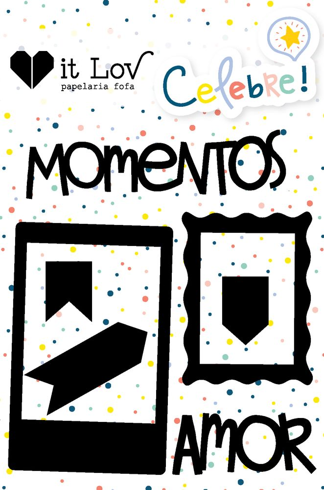 Aplique Scrapbook de Chipboard Celebre Momentos - It Lov