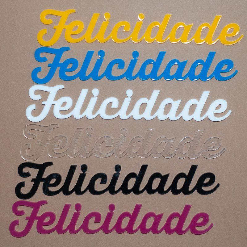 Aplique Scrapbook de Palavra em Acrílico Felicidade - Scrap Lovely