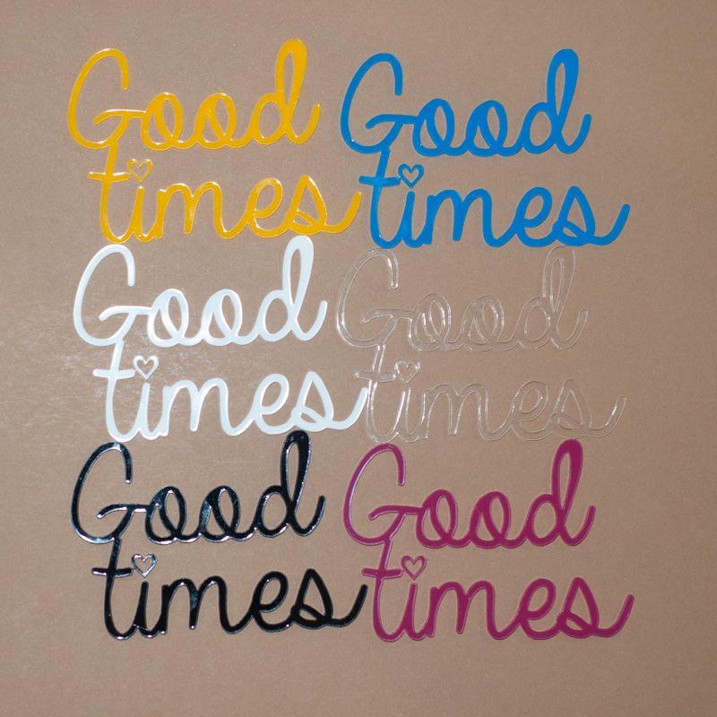 Aplique Scrapbook de Palavra em Acrílico Good Times - Scrap Lovely