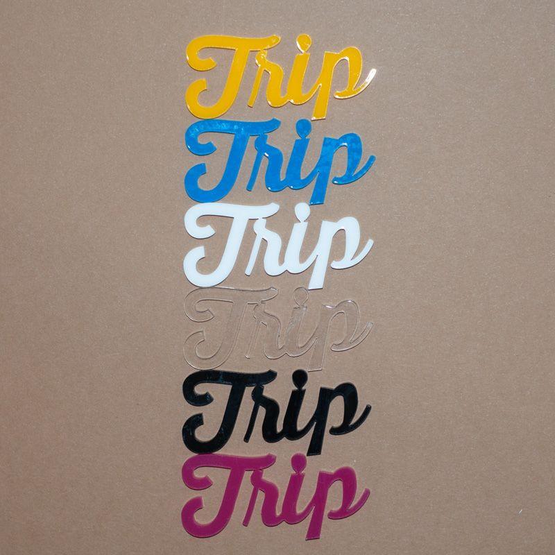 Aplique Scrapbook de Palavra em Acrílico Trip - Scrap Lovely