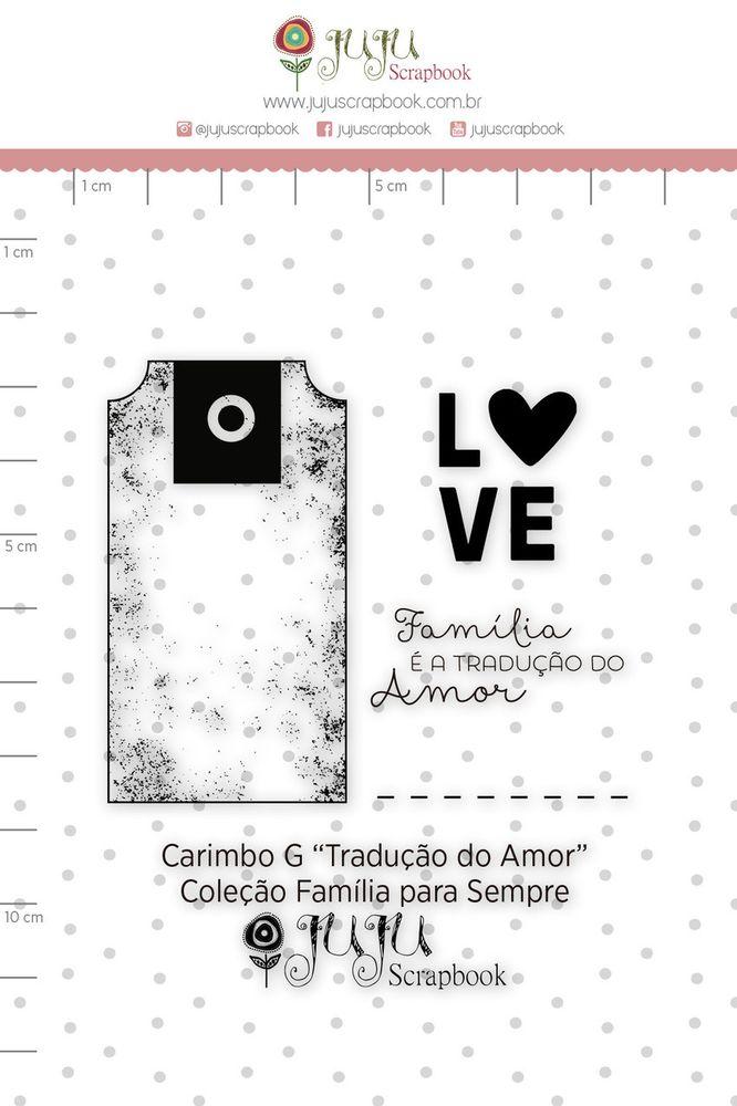 Cartela de Carimbos de Silicone  Família para Sempre G Tradução do Amor - Juju Scrapbook