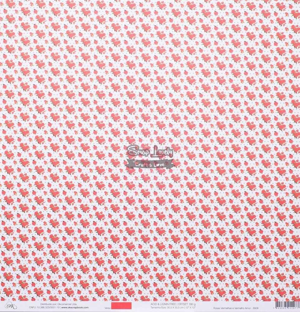 Papel Scrapbook Vermelho Amor Rosas Vermelhas - OK Scrapbook