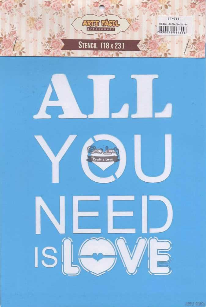 Stencil All You Need is Love ST-755 - Arte Fácil