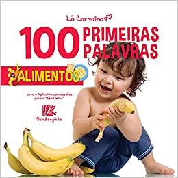100 PRIMEIRAS PALAVRAS - ALIMENTOS  - Book Distribuidora de Livros