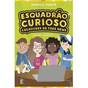 ESQUADRÃO CURIOSO - CAÇADORES DE FAKE NEWS