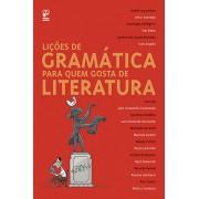 LIÇÕES DE GRAMATICA PARA QUEM GOSTA DE LITERATURA