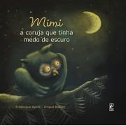 MIMI - A CORUJA QUE TINHA MEDO DE ESCURO