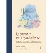 O BURRO CARREGADO DE SAL - FABULAS CLÁSSICAS E BR