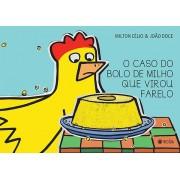 O CASO DO BOLO DE MILHO QUE VIROU FARELO