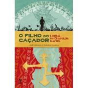 O FILHO DO CAÇADOR - E OUTRAS HISTORIAS-DILEMA DA ÁFRICA