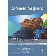 O NAVIO NEGREIRO