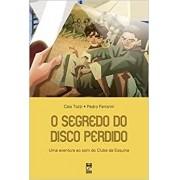 O SEGREDO DO DISCO PERDIDO