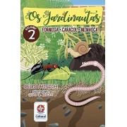 Os Jardinautas Vol. 2 - Formiga, minhoca e caracol Livro interativo – Conjunto de caixa