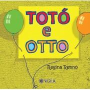 TOTÓ E OTTO
