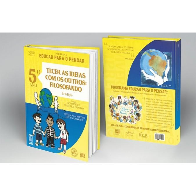 5º ANO - Tecer as Ideias com os Outros: Filosofando - 8ª Ed.  - Book Distribuidora de Livros