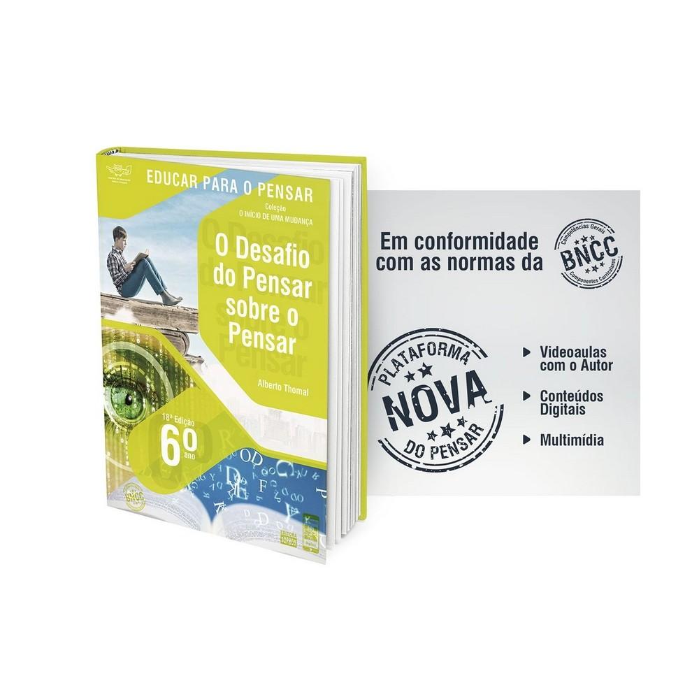 6º ANO - O Desafio de Pensar sobre o Pensar: Investigação sobre o Conhecimento, a Linguagem e a Lógica - 18ª Edição  - Book Distribuidora de Livros