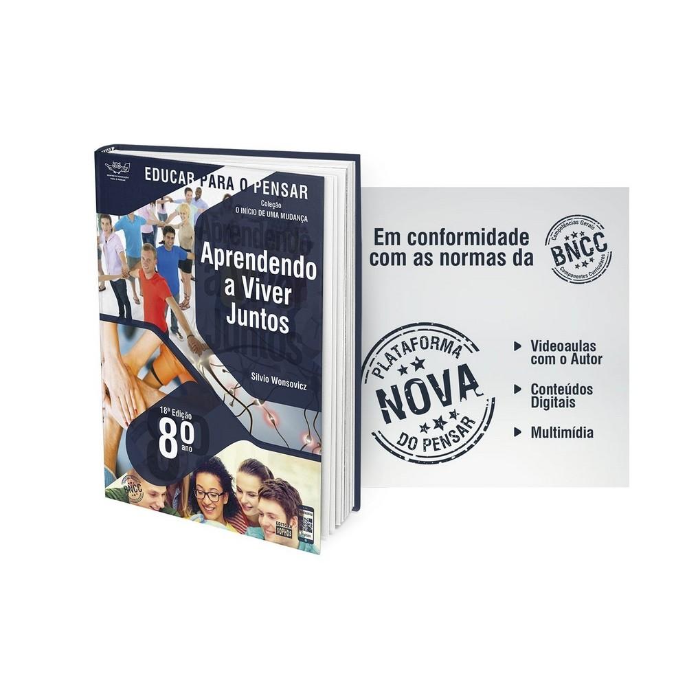 8º ANO - Aprendendo a viver juntos: Investigação sobre a Ética, a Política e a Estética - 18ª Edição  - Book Distribuidora de Livros