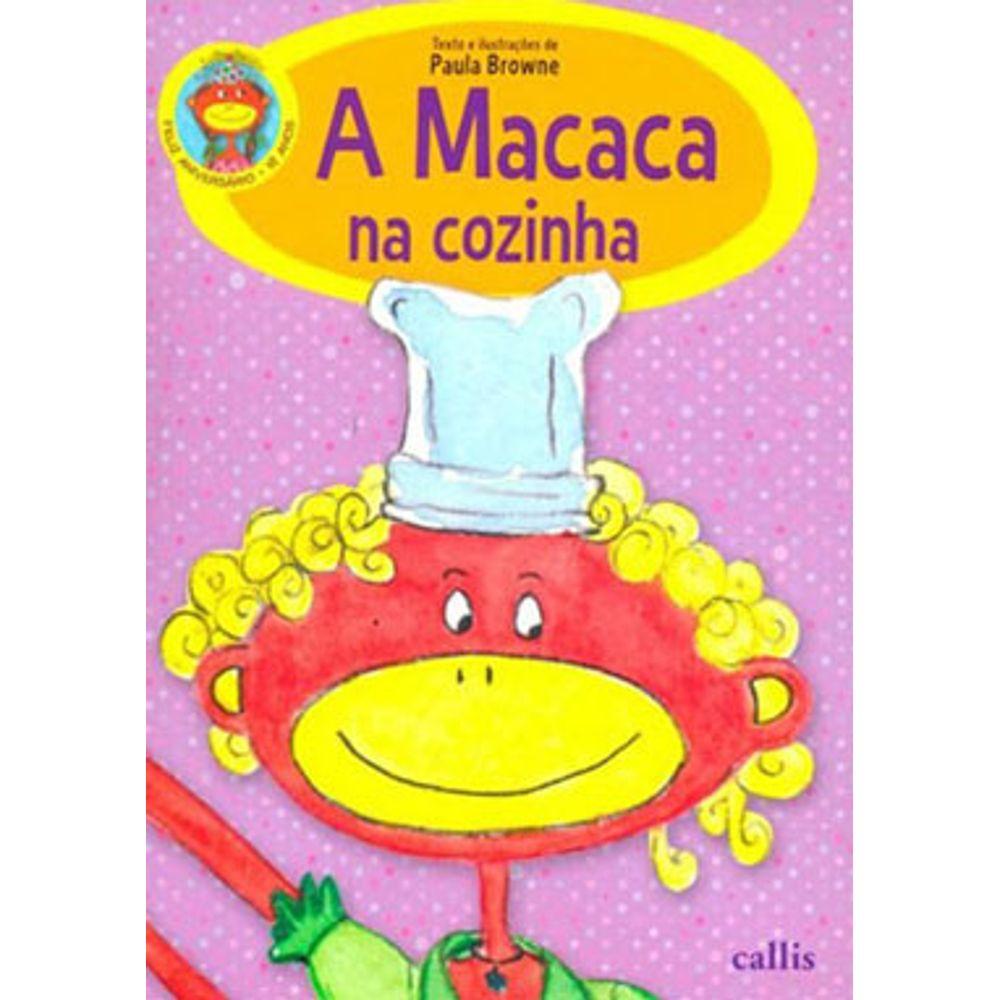 A MACACA NA COZINHA  - Book Distribuidora de Livros
