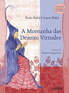 A MONTANHA DAS DEZOITO VIRTUDES  - Book Distribuidora de Livros